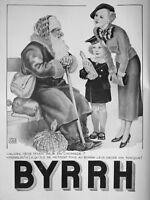 PUBLICITÉ DE PRESSE 1935 VIN TONIQUE BYRRH - LE PÈRE NOEL