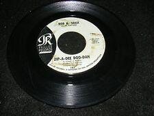 Phil Spector 45 rpm 7 inch BOB B. SOXX Zip-A-Dee DOO-DAH Teen Pop R&B Philles