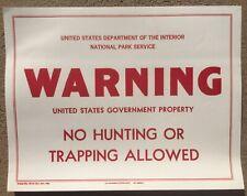 NPS Vintage Linen Sign; Warning Sign No Hunting , Govt Form 10-15 , 1959.