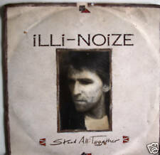 """7"""" 1990 CLASSIC ROCK RAR! ILLI-NOIZE Stand All Together"""
