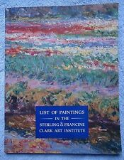 List of Paintings in the Sterling and Francine Clark Art Institute (1992 Book