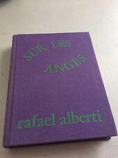 Sur les Anges de Rafael ALBERTI , Exemplaire n°1180 sur 4200, EFR , 1976, TBE