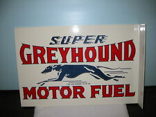 SUPER GREYHOUND MOTOR FUEL DOUBLE SIDED GAS STATION DISPLAY SIGN