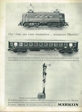 S- Publicité Advertising 1962 Jeu Jouet Train chemins de fer locomotive Marklin