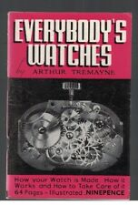 Everybody's Watches by Arthur Tremayne 1942 SC Illustrated
