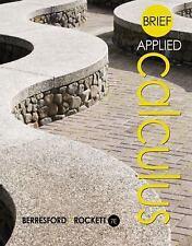 Brief Applied Calculus by Andrew M. Rockett and Geoffrey C. Berresford (2015, Ha