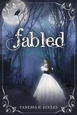 Fabled (Hardback or Cased Book)