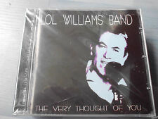 LOL WILLIAMS BAND The Very Thought Of You British Jazz CD, 14 Tracks, NEU!!!