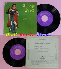 LP 45 7'' CINO TORTORELLA IL MAGO ZURLI'Cappuccetto rosso Rosaspina cd mc dvd