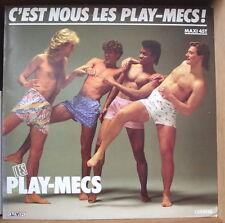 "LES PLAY-MECS C'EST NOUS LES PLAY-MECS MAXI 45t 12"" FRENCH LP"