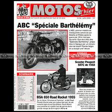 MOTOS D'HIER N°26 ABS BARTHELEMY BSA 650 ROAD ROCKET SCOOTER PEUGEOT S 57 C