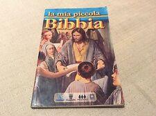 LIBRO  - LA MIA PICCOLA BIBBIA - ANTICO E NUOVO TESTAMENTO PER BAMBINI