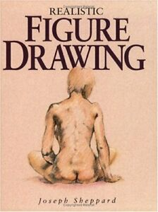Realistic Figure Drawing by Sheppard, Joseph Paperback Book The Cheap Fast Free