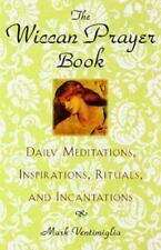 WICCAN PRAYER BOOK DAILY MEDITATIONS INSPIRATIONS RITUALS AND INCANTATIONS