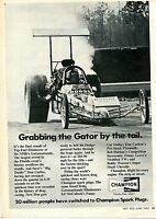 1972 Champion Spark Plugs Ad w/ Big Daddy Don Garlits Top Fuel Dodge Dragster