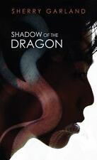 Shadow of the Dragon by Sherry Garland Paperback Book (Box-3)