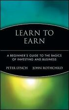 Learn to Earn : A Beginner's Guide to the Basics of Investing and Business by...
