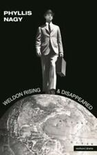 Weldon Rising and Disappeared by Bloomsbury Publishing Staff and Phyllis Nagy...