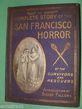 San Francisco Horror 1906 Earthquake 1st Ed. Mt Vesuvius +12 Great Disasters
