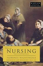 Kaplan Classics of Medicine: Notes on Nursing : What It Is, and What It Is...