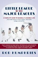 Little League to the Major Leagues: A Complete Guide to Baseball's Assembly Line