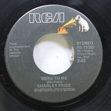 Country 45 Charley Pride - More To Me / Heaven Watches Over Fools Like Me On Rca