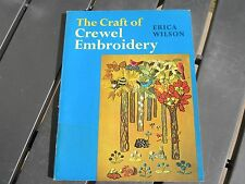 The Craft of Crewel Embroidery Erica Wilson Soft Cover Book