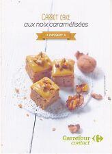 CARROT CAKE / CAROTTE - FICHE / CARTE DE RECETTE DE CUISINE CARREFOUR CONTACT