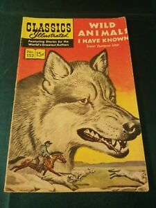 WILD ANIMALS I HAVE KNOWN, Classics Illustrated Comic No.152 1969 FN- E.T. Seton
