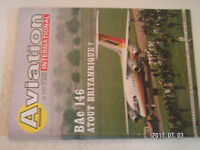 **ab Aviation International Magazine n°804 CEV de Brétigny  Ahrens 404  BAe 146