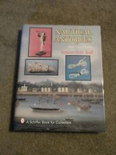 Book - Nautical Antiques w/ Value Guide, Robert Wd Ball, Hb, Over 100 Photos