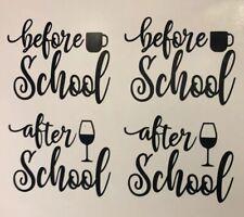 Before School After School Wine Glass /mug Decals X 8 Teacher Gift