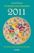 NEW Ano 2011- Tu horoscopo personal (Spanish Edition) by Joseph Polansky