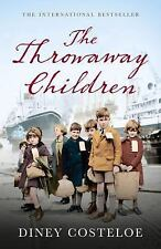 The Throwaway Children by Diney Costeloe (2016, Paperback)
