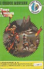 (Allan K. Echols) Fuoco a volontà 1977 Longanesi i grandi western 180