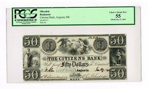 AUGUSTA,ME.  CITIZENS BANK  $ 50  JAN. 27, 1841    PCGS 55 CHOICE ABOUT NEW