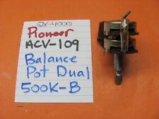 PIONEER ACV-109 BALANCE POT QX-4000 QUAD STEREO RECEIVER