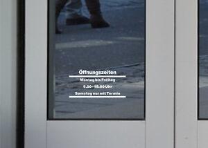 Öffnungszeiten Aufkleber rahmenlos Schild Tür Schaufenster Laden Eingang Scheibe