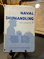 Naval shiphandling By Russell Sydnor Crenshaw. 1st Edition. 1955 DJ