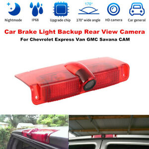 Car Rear Brake Light Backup HD Camera fit for Chevrolet Express Van GMC Savana