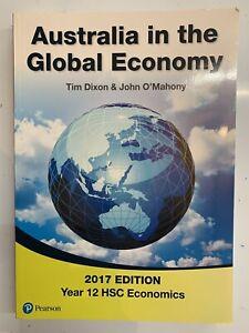 Australia In The Global Economy Tim Dixon & John O'Mahony 2017 Edition Year 12