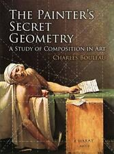 The Painter's Secret Geometry by Charles Bouleau (2014, Paperback)