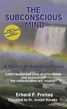 The Subconscious Mind: A Source of Unlimited Power, Freitag, Erhard F., Very Goo