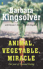 Animal, Vegetable, Miracle: Our Year of Seasonal Eating, Acceptable, Kingsolver,