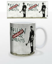 FOLLOW YOUR DREAMS 11 OZ COFFEE MUG BANKSY ART GRAFFITI CANCELLED SOCIAL DECOR!!
