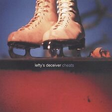 Cheats * by Lefty's Deceiver (CD, May-2003, My Pal God/Southern Records)