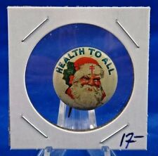 "Health To All Santa Claus National Tuberculosis Assoc. Pin Pinback Button 7/8"""