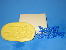Happy Birthday Sign Silicone Push Mold Mould Cake A445 Sugarpaste Soap