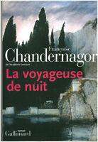 Livre la voyageuse de nuit  F. Chandernagor book