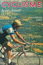 CYCLISME COMPETITIONS LOISIRS JACQUES ANQUETIL, PIERRE CHANY, MICHEL SCOB